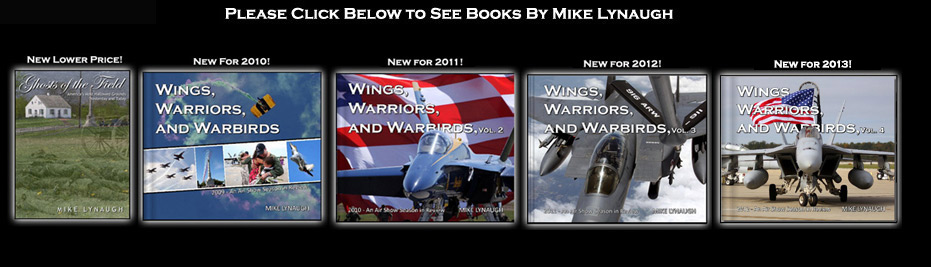 Books by Mike Lynaugh - Ghosts of the Field and Wings, Warriors, and Warbirds Volumes 1,2, and 3